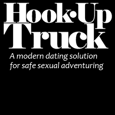 Hook•Up Truck A modern dating solution for safe sexual adventuring